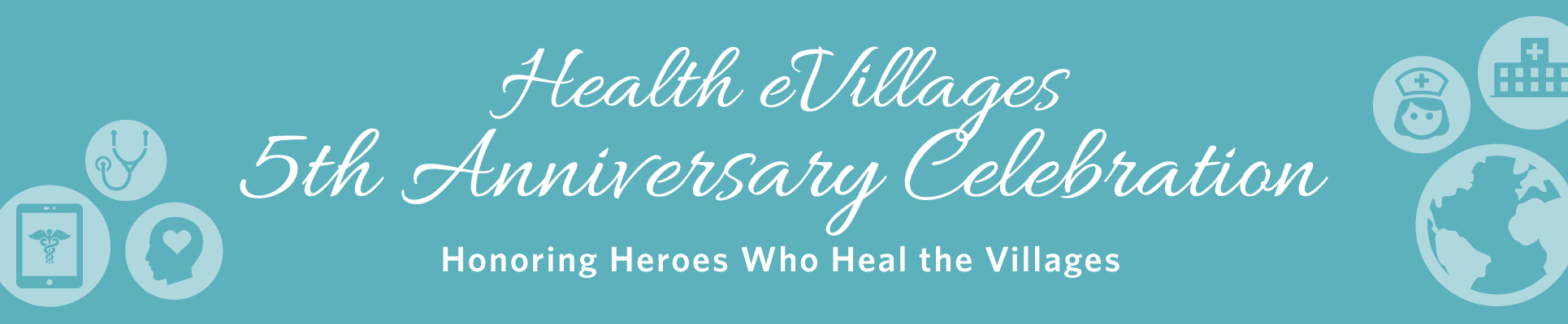 Health eVillages 5th Anniversary Celebration